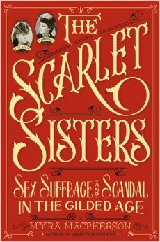 The Scarlet Sisters by Myra Macpherson