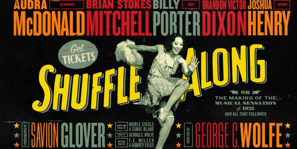 Shuffle Along, Or The Making of the Musical Sensation of 1921 and All That Followe