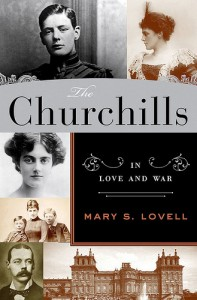 The Churchills: In Love and War by Mary S. Lovell