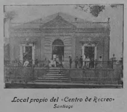 Headquarters of Centro de Recreo, built in 1901.