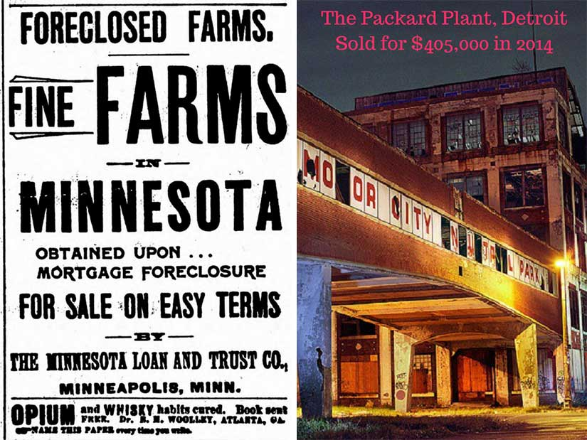 Advertisement for foreclosed farms in 1896 and the Packard Plant in 2014.