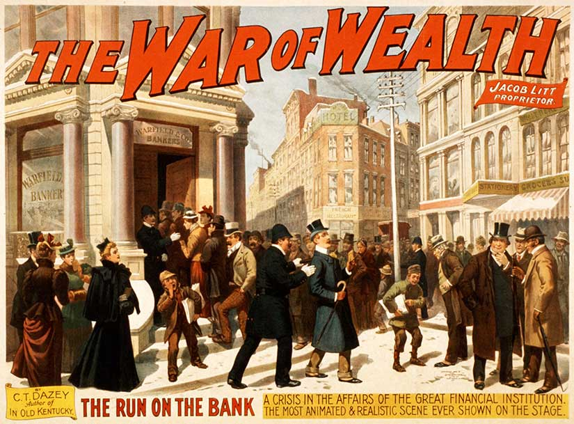 "The poster from a play about the Panic of 1893 called the ""War of Wealth."" Courtesy of [the Library of Congress]."